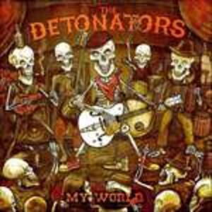 My World - Vinile LP di Detonators