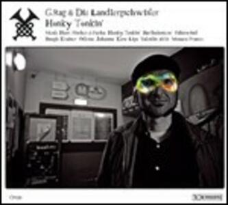 Honky Tonkin - Vinile LP di Landlergschwister,G-Rag