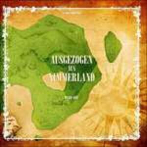 Ausgezogen Aus Nimmerland - Vinile LP di Pyro One