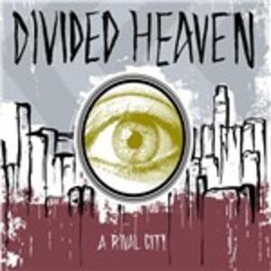 Rival City - Vinile LP di Divided Heaven