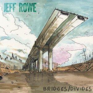 Bridges/Divides - Vinile LP di Jeff Rowe