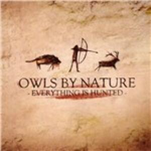 Everything Is Hunted - Vinile LP di Owls by Nature