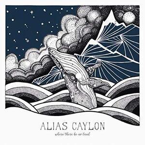 Where There Be No Land - Vinile LP di Alias Caylon