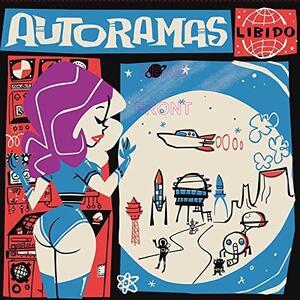 Libido - Vinile LP di Autoramas