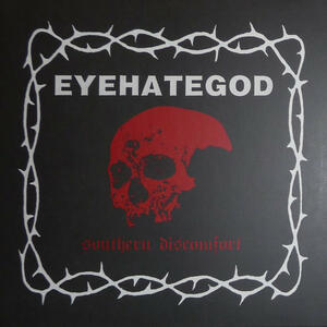 Southern Discomfort - Vinile LP di Eyehategod