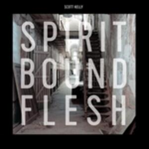 Spirit Bound Flesh - Vinile LP di Scott Kelly