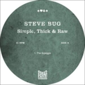 Simple, Thick & Raw - Vinile LP di Steve Bug