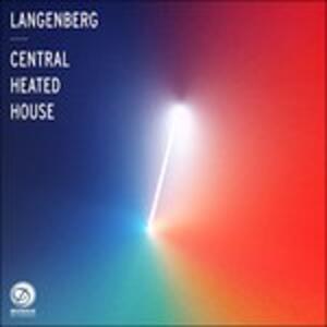 Central Heated House - Vinile LP di Langenberg