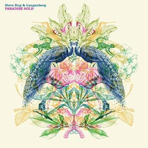 Paradise Sold - Vinile LP di Steve Bug,Langenberg