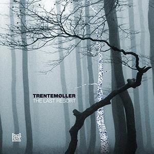 The Last Resort - Vinile LP di Trentemoller