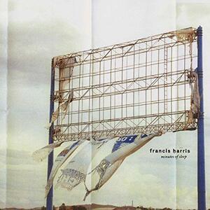 Minutes of Sleep - Vinile LP di Francis Harris