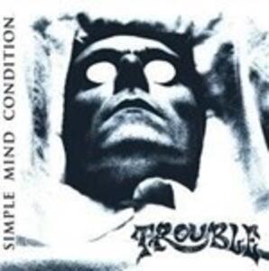 Simple Mind Condition - Vinile LP di Trouble