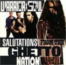 Salutations from the Ghetto Nation - CD Audio di Warrior Soul