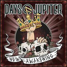 New Awakening - CD Audio di Days of Jupiter