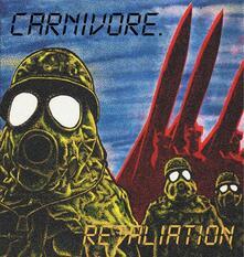 Retaliation - CD Audio di Carnivore