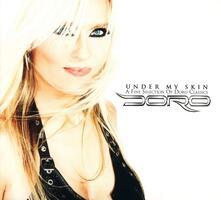 Under My Skin. A Fine Selection of Doro - CD Audio di Doro