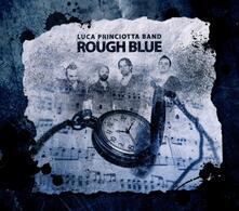 Rough Blue - CD Audio di Luca Princiotta
