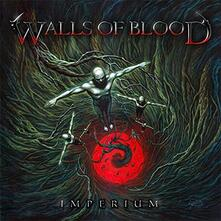 Imperium - CD Audio di Walls of Blood