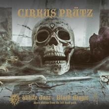 White Jazz - Black Magic - CD Audio di Cirkus Prütz