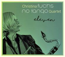 No Tango Eleven - CD Audio di Christina Fuchs