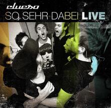 So Sehr Dabei. Live - CD Audio di Clueso