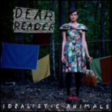 Idealistic Animalistic - CD Audio di Dear Reader