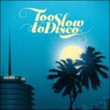 Too Slow to Disco - CD Audio