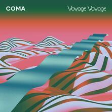 Voyage Voyage - CD Audio di Coma