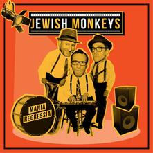 Mania regressia - CD Audio di Jewish Monkeys