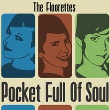 Pocket Full of Soul - CD Audio di Floorettes