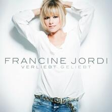 Verliebt Geliebt - CD Audio di Francine Jordi