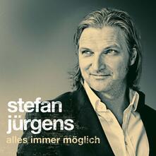 Alles Immer Moglich - CD Audio di Stefan Jurgens
