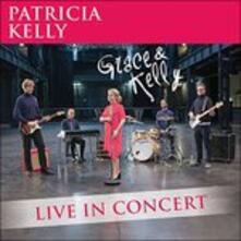 Grace & Kelly - CD Audio di Patricia Kelly