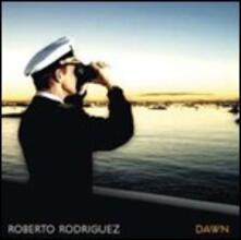 Dawn - CD Audio di Roberto Rodriguez