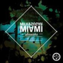 Milk & Sugar. Miami Sessions 2015 - CD Audio