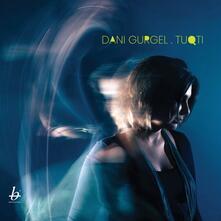 Tuqti - CD Audio di Dani Gurgel