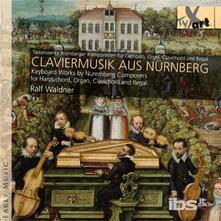 Claviermusik Aus Nurnberg - CD Audio di Marin Marais