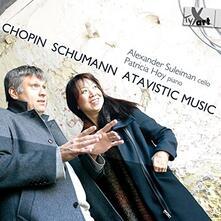 Atavistic Music - CD Audio di Fryderyk Franciszek Chopin