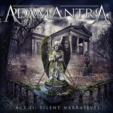 Act II Silent Narratives - CD Audio di Adamantra