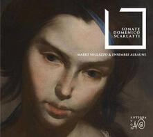 Sonate - CD Audio di Domenico Scarlatti,Ensemble Alraune