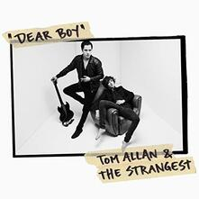 Dear Boy - CD Audio di Tom Allan,Strangest