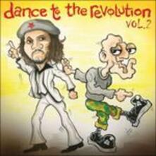 Dance to the Revolution vol.2 - CD Audio