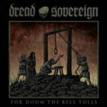For Doom the Bell Tolls - CD Audio di Dread Sovereign