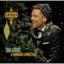 A Swinging Christmas - CD Audio di Tom Gaebel