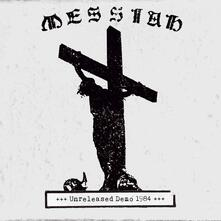 Unreleased Demo 1984 - CD Audio di Messiah