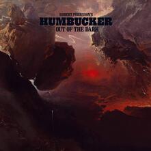Out of the Dark - CD Audio di Robert Pehrsson (Humbucker)