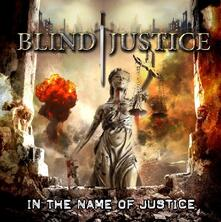 In the Name of Justice - CD Audio di Blind Justice