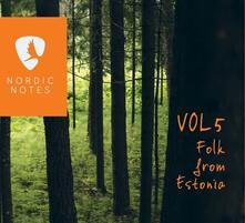 Nordic Notes vol.5. Folk from Estonia - CD Audio