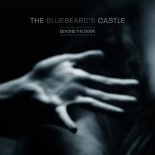 Beyond the Door - CD Audio di Bluebeard's Castle
