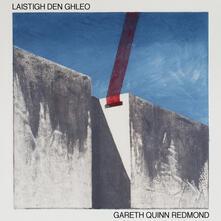 Laistigh Den Ghleo - CD Audio di Gareth Quinn Redmond